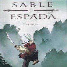 Cómics: SABLE Y ESPADA 1 AL 3 COMPLETA. Lote 109358711