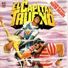 Cómics: EL CAPITAN TRUENO. Nº 49. ¡UN MILLON DE PUERCO-ESPINES!. EDICION HISTORICA. ENERO 1988.. Lote 109804027