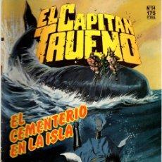 Cómics: EL CAPITAN TRUENO. Nº 54. EL CEMENTERIO EN LA ISLA. EDICION HISTORICA. MARZO 1988.. Lote 109806312