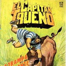 Cómics: EL CAPITAN TRUENO. Nº 60. LA TRAMPA LLAMEANTE. EDICION HISTORICA. ABRIL 1988.. Lote 109808950
