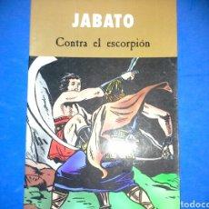 Cómics: CÓMIC JABATO 'CONTRA EL ESCORPIÓN'. Lote 110432692