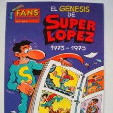 Super López nº 13 El genesis de Super López 1973-1975 (Colección Olé)