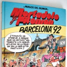 Cómics: MORTADELO Y FILEMON - BARCELONA 92. Lote 110880275
