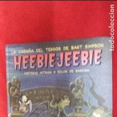 Cómics: HEEBIE-JEEBIE LA CABAÑA DEL TERROR DE BART SIMPSON - MATT GROENING - CARTONE. Lote 111553155