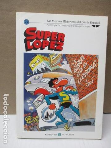 SUPER LOPEZ Nº 27 - EDITORIAL EL MUNDO (Tebeos y Comics - Ediciones B - Clásicos Españoles)