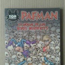 Cómics: PAFMAN: LA NOCHE DE LOS VIVOS MURIENTES. TOP CÓMIC N°2. EDICIONES B, 2005. DESCATALOGADO.. Lote 113382703