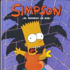 Cómics: SIMPSON. ¡EL REGRESO DE BOB!. Lote 114580407