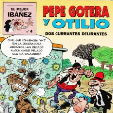 Cómics: PEPE GOTERA Y OTILIO. DOS CURRANTES DELIRANTES. Lote 114668863