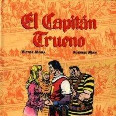 Cómics: COMICS DE ORO Nº 2 EL CAPITAN TRUENO (VICTOR MORA / FUENTES MAN) ED B - FTO LUJO - IMPECABLE - C08. Lote 115288727