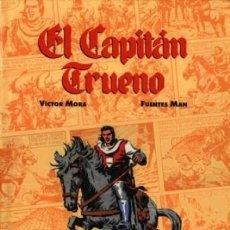 Cómics: COMICS DE ORO Nº 1 EL CAPITAN TRUENO (VICTOR MORA / FUENTES MAN) ED B - FTO LUJO - IMPECABLE - C08. Lote 115288947