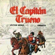 Cómics: COMICS DE ORO Nº 2 EL CAPITAN TRUENO (VICTOR MORA / AMBROS) ED B - FTO LUJO - IMPECABLE - C08. Lote 115289475