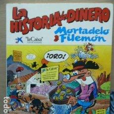 Cómics: MORTADELO Y FILEMON -LA HISTORIA DEL DINERO -. Lote 115848251