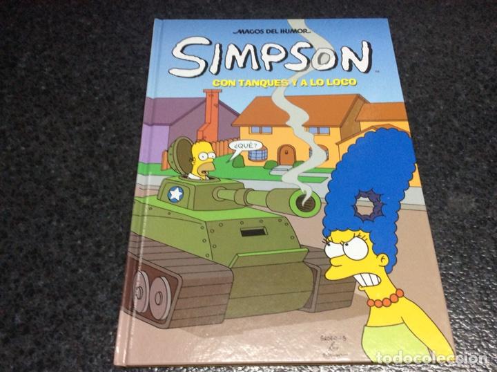 LOS SIMPSON MAGOS DEL HUMOR - SIMPSON, CON TANQUES Y A LO LOCO - TAPA DURA (Tebeos y Comics - Ediciones B - Humor)