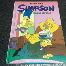 Cómics: LOS SIMPSON MAGOS DEL HUMOR - SIMPSON, EL HOMBRE DE DOS ESPOSAS - TAPA DURA. Lote 116097167
