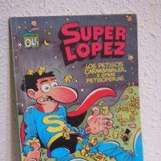 Cómics: COMIC. SUPERLÓPEZ SUPER LÓPEZ 15. LOS PETISOS CARAMBANALES (JAN) B, 1988. 1ª EDIC. Lote 116264699