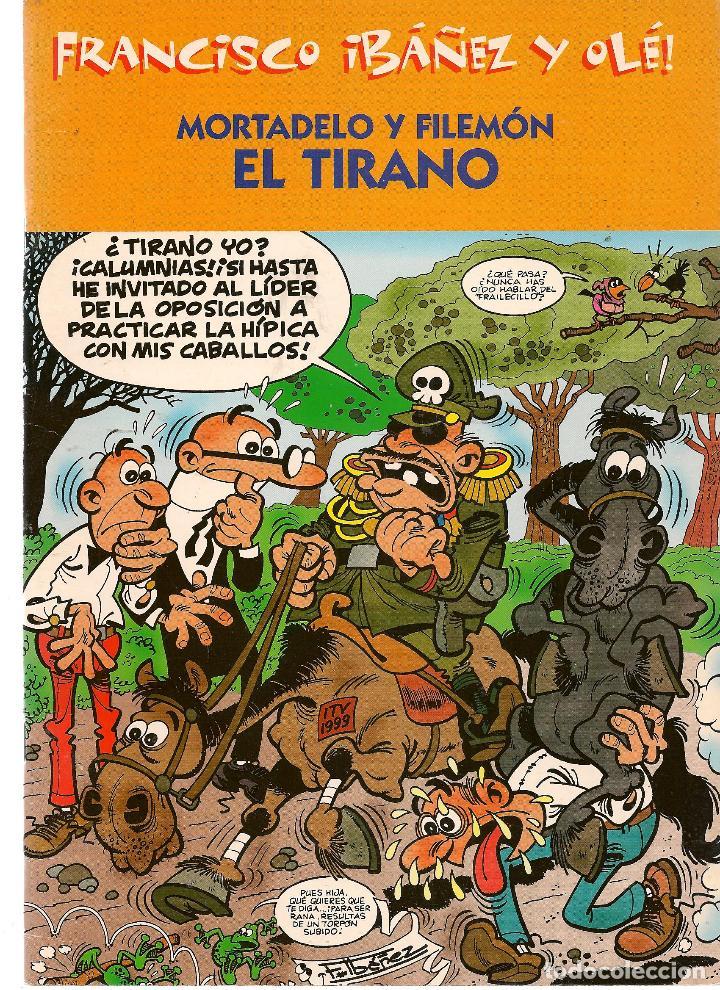 FRANCISCO IBAÑEZ Y OLÉ. MORTADELO Y FILEMÓN. EL TIRANO. 2001. (ST/) (Tebeos y Comics - Ediciones B - Humor)