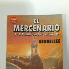 Cómics: EL MERCENARIO DE SEGRELLES - EL PUEBLO DEL FUEGO SAGRADO - EDICIONES B - DRAGÓN POCKET Nº 8. Lote 116666759