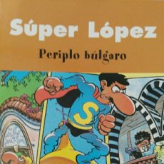 Comics - Super López. Periplo búlgaro. - 116951870