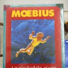 Cómics: MOEBIUS LA CIUDADELA CIEGA TAPA DURA EDICIONES B. Lote 117047979