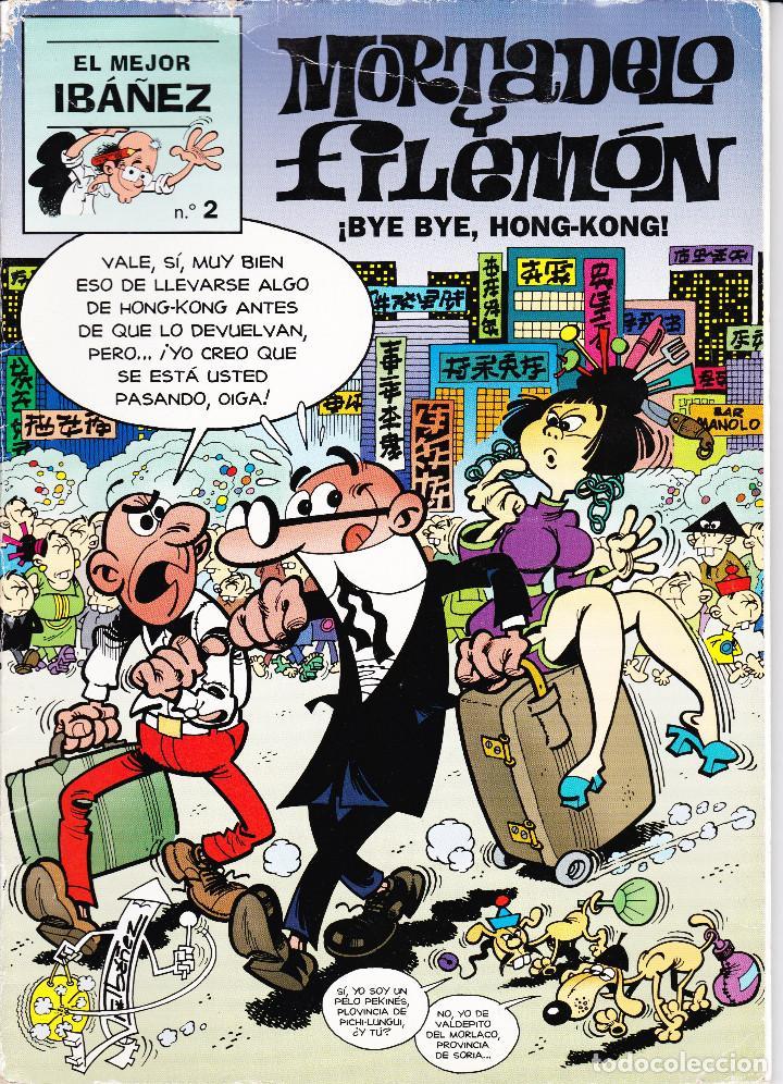 EL MEJOR IBAÑEZ Nº 2 MORTADELO Y FILEMÓN ¡BYE BYE, HONG-KONG! (Tebeos y Comics - Ediciones B - Humor)