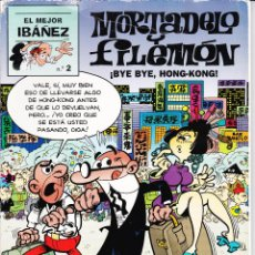 Cómics: EL MEJOR IBAÑEZ Nº 2 MORTADELO Y FILEMÓN ¡BYE BYE, HONG-KONG!. Lote 118013683