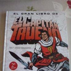 Cómics: EL GRAN LIBRO DE EL CAPITAN TRUENO 50º ANIVERSARIO . PERFECTO ESTADO. Lote 118137395