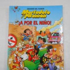 Cómics: GRANDES DEL HUMOR Nº 9. MORTADELO Y FILEMON. ¡A POR EL NIÑO!. TDKC34. Lote 118381075