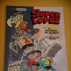 Comics : OLÉ! SUPER LOPEZ Nº 14, EL ASOMBRO DEL ROBOT, EDICIONES B, SUPERLOPEZ, ERCOM. Lote 118663543