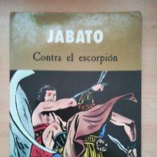 Cómics: JABATO CONTRA EL ESCORPION - EDICIONES B - C25 - OFM15. Lote 119391671