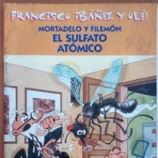 Cómics: MORTADELO Y FILEMÓN. EL SULFATO ATÓMICO.. Lote 120485923