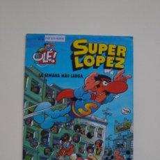 Comics: SUPER LOPEZ 6 - LA SEMANA MAS LARGA - EDICIONES B- 2ª EDICION - GRAN FORMATO RELIEVE. Lote 120884167