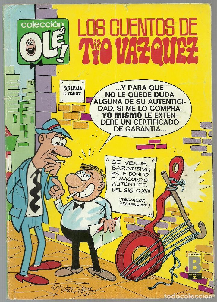 LOS CUENTOS DE TÍO VÁZQUEZ Nº 25-V.5 - EDICIONES B 1ª EDICIÓN AGOSTO 1988 COLECCION OLÉ! (Tebeos y Comics - Ediciones B - Humor)