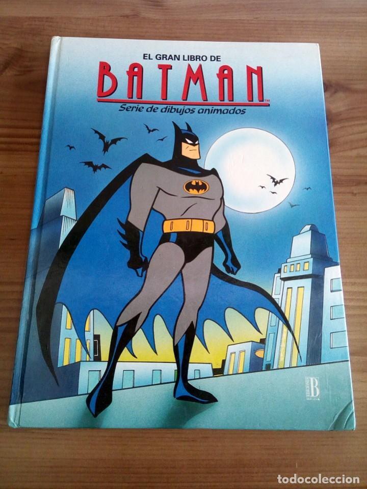 Cómics: EL GRAN LIBRO DE BATMAN. SERIE DE DIBUJOS ANIMADOS. EDICIONES B. 1 ª ED 1994 - Foto 2 - 124441343