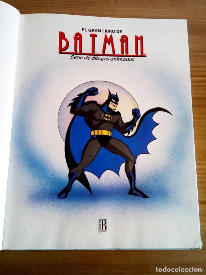 Cómics: EL GRAN LIBRO DE BATMAN. SERIE DE DIBUJOS ANIMADOS. EDICIONES B. 1 ª ED 1994 - Foto 3 - 124441343