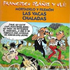 Cómics: FRANCISCO IBAÑEZ Y OLE!. MORTADELO Y FILEMON. LAS VACAS CHALADAS. 2001. Lote 125688967