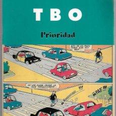 Cómics: TBO. PRIORIDAD. EDICIONES B. 2003. Lote 125697695