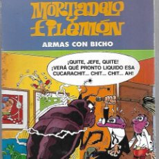 Cómics: MORTADELO Y FILEMON. ARMAS CON BICHO. 2003. EDICIONES B. Lote 125698995