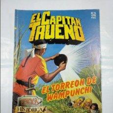 Cómics: EL CAPITÁN TRUENO. EDICION HISTÓRICA. Nº 75. EL TORREON DE WAMPUNCHI. EDICIONES B. TDKC32. Lote 125862523