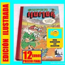 Cómics: SUPER HUMOR 20 - MORTADELO FILEMÓN - ZIPI ZAPE - PEPE GOTERA - ROMPETECHOS - SACARINO. Lote 126308711