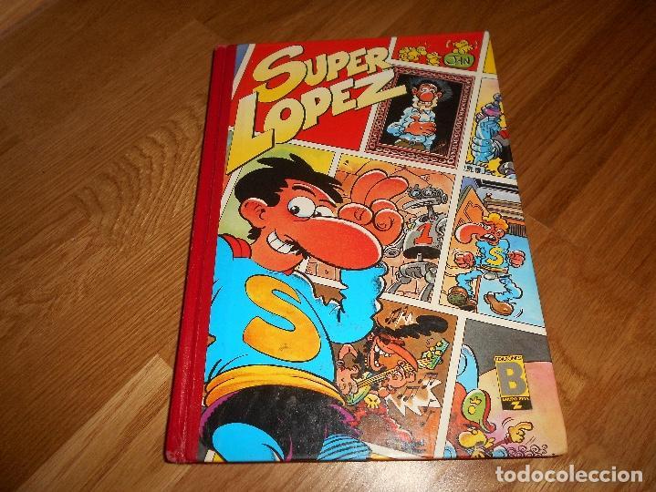 SUPER LÓPEZ TOMO 3 - JAN EDICIONES B 1ª EDICIÓN 1989 CÓMIC HUMOR SUPERLÓPEZ HISTORIAS GÉNESIS Y (Tebeos y Comics - Ediciones B - Humor)