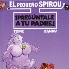 Cómics: EL PEQUEÑO SPIROUS ¡ PREGUNTALE A TU PADRE ! NÚMERO 7 *** PRIMERA EDICIÓN OCTUBRE 1998. Lote 128178011