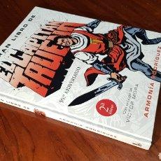 Cómics: CAPITAN TRUENO EXCELENTE ESTADO GRAN LIBRO VICTOR MORA ARMONIA RODRIGUEZ ANIVERSARIO. Lote 128379399