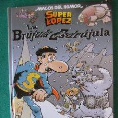 Cómics: MAGOS DEL HUMOR Nº 125 SUPER LOPEZ LA BRUJULA ESDRUJULA EDICIONES B. Lote 128422367