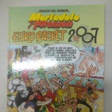 Cómics: MORTADELO Y FILEMON. EUROBASKET 2007. MAGOS DEL HUMOR 116. EDICIONES B. Lote 129635511