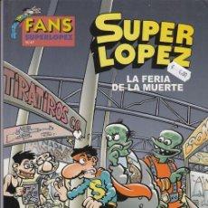 Cómics: FANS SUPER LOPEZ Nº 47 - EDICIONES B. Lote 130272062
