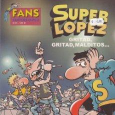 Cómics: FANS SUPER LOPEZ Nº 45 - EDICIONES B. Lote 130272138