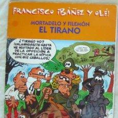 Cómics: FRANCISCO IBAÑEZ Y OLÉ! - MORTADELO Y FILEMON - EL TIRANO - EDICIONES B 2001 - VER. Lote 130437278