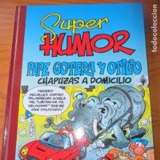 Cómics: PEPE GOTERA Y OTILIO, SUPER HUMOR 44 EDICIONES B- CHAPUZAS A DOMICILIO -. Lote 130914456