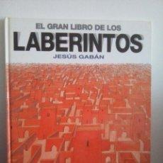 Cómics: EL GRAN LIBRO DE LOS LABERINTOS - JESÚS GABÁN - COLECCIÓN EN BUSCA DE .... Lote 132261446
