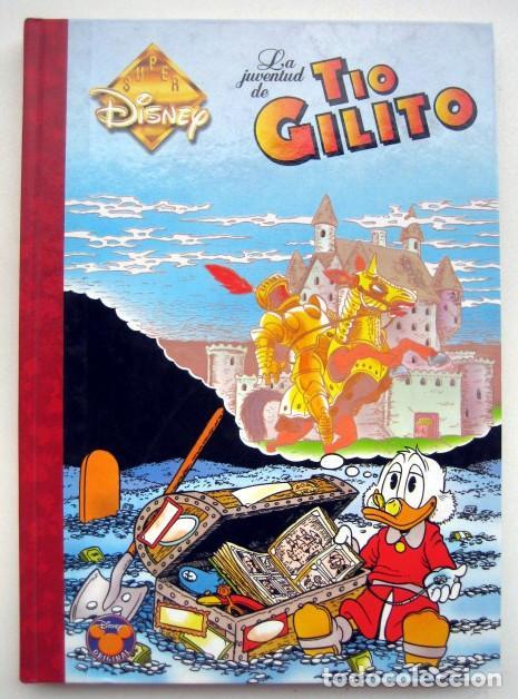 SUPER DISNEY. LA JUVENTUD DE TIO GILITO (Tebeos y Comics - Ediciones B - Otros)